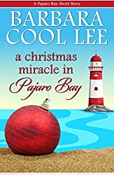 A Christmas Miracle in Pajaro Bay (A Pajaro Bay Short Story Book 2)