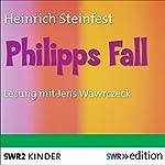 Philipps Fall | Heinrich Steinfest