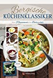 Bergische Küchenklassiker - Von Pfannenwatz bis Butterplatz