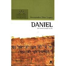 Daniel. Um Homem Amado no Céu