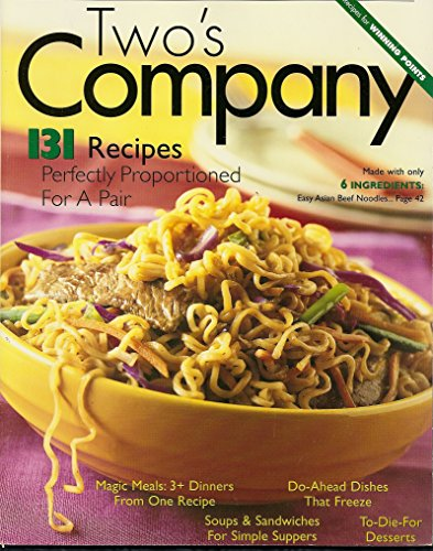 Weight Watchers Magazine Two's Company (Weight Watchers Magazine, 131 Recipes Perfectly Proportioned for A Pair)