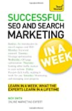 Successful SEO and Search Marketing in a Week, Nick Smith, 1444185942