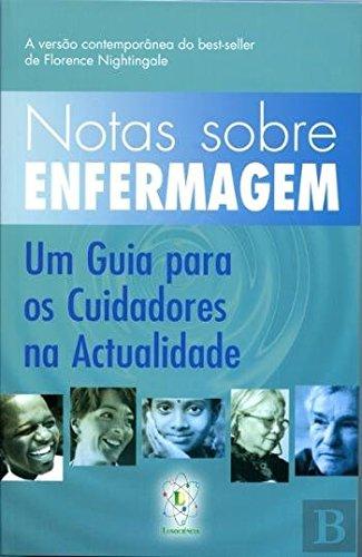 Read Online Notas Sobre Enfermagem Um Guia para os Cuidadores na Actualidade (Portuguese Edition) pdf
