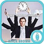 Time Management Hypnosis & Meditation   Erick Brown