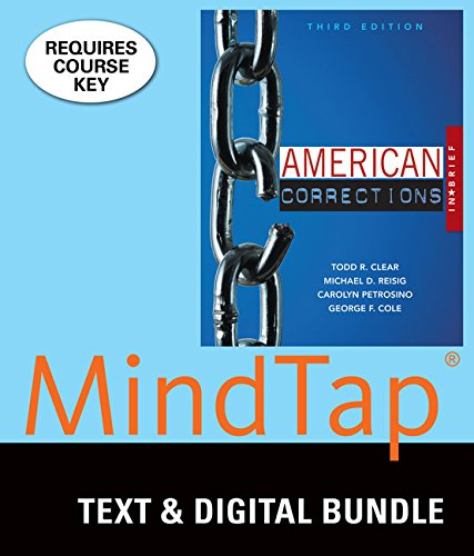 Bundle: American Corrections in Brief, Loose-Leaf Version, 3rd + LMS Integrated MindTap Criminal Justice, 1 term (6 months) Printed Access Card