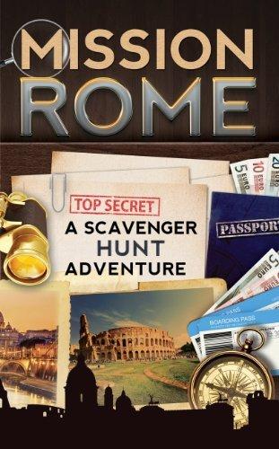 Mission Rome: A Scavenger Hunt Adventure (Travel Guide For Kids)