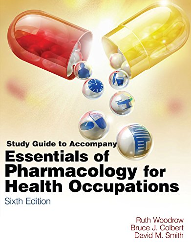 Download Study Guide for Woodrow/Colbert/Smith's Essentials of Pharmacology for Health occupations Pdf