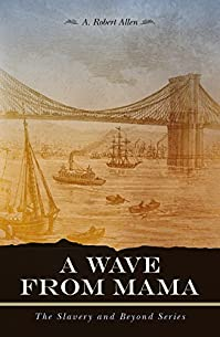 A Wave From Mama by A. Robert Allen ebook deal
