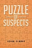 Puzzle of Suspects, Leigh Clarke, 1466997710