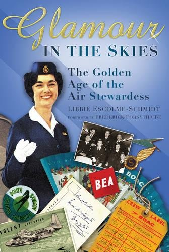 Download Glamour in the Skies: The Golden Age of the Air Stewardess ebook