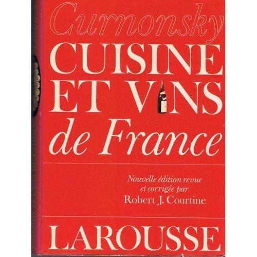 Cuisine et vins de France (French Edition)