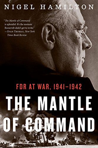 The mantle of command fdr at war 1941 1942 kindle edition by the mantle of command fdr at war 19411942 by hamilton fandeluxe Images