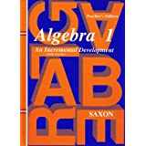 Algebra 1: An Incremental Development, Teacher's Edition, 3rd Edition