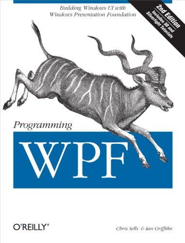 Download Programming WPF: Building Windows UI with Windows Presentation Foundation Pdf