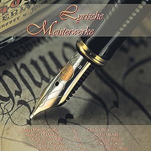 Lyrische Meisterwerke 1 Hörbuch