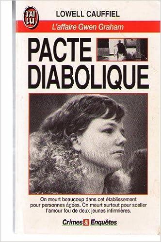 Télécharger en ligne Pacte diabolique : L'affaire Gwen Graham pdf, epub