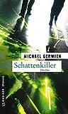 Schattenkiller: Thriller (Thriller im GMEINER-Verlag)