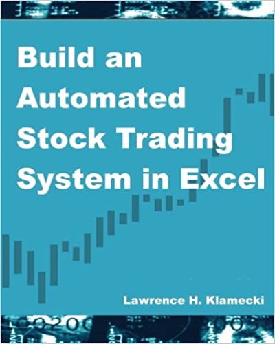 Build an Automated Stock Trading System in Excel: Lawrence H