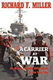 A Carrier at War, Richard F. Miller, 1574889605