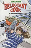 The Reluctant Cook, Jane Gibb, 0713634375