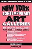 New York Contemporary Art Galleries : The Complete Annual Guide, Renee Phillips, 0964635895