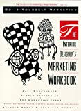 The Interior Designer's Marketing Workbook, Melanie Berry and Jennifer Dowdall, 0964615304