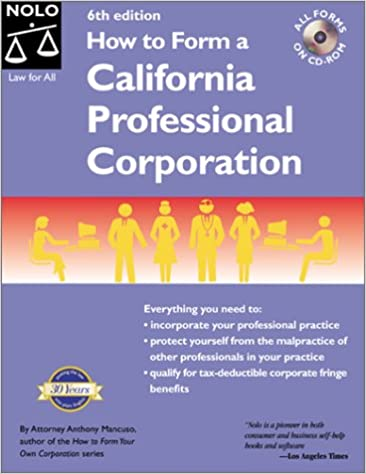 How to Form a California Professional Corporation with CD-ROM ...