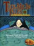 Tuck-Me-In Tales, Margaret Read MacDonald, 0874834619