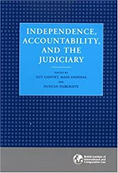 Independence, Accountability and the Judiciary