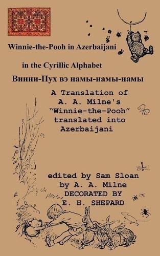 Winnie-the-Pooh in Azerbaijani A Translation of A. A. Milne's
