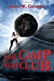 Slave Camp Nightclub, David W. Goodwin, 1479790257