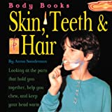 Skin, Teeth and Hair, Anna Sandeman, 0761304894
