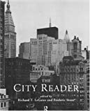 The City Reader, R. Legates, 0415119014