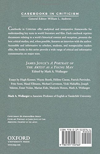 com james joyce s a portrait of the artist as a young man com james joyce s a portrait of the artist as a young man a casebook casebooks in criticism 9780195150766 mark a wollaeger books