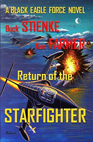 Return of the Starfighter (Black Eagle Force Book 3), used for sale  Delivered anywhere in USA