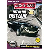Auto-B-Good: Life in the Fast Lane