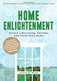 Home Enlightenment, Annie B. Bond, 1594869308