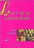Le Livre de la cuisine thaïe