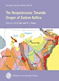 The Neoproterozoic Timanide Orogen of Eastern Baltica, D. G. Gee and Victoria Pease, 1862391726