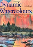 Dynamic Watercolors, Linda Birch, 0715311808