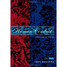 Human Conduct: Problems of Ethics by John Hospers (1995-08-18)