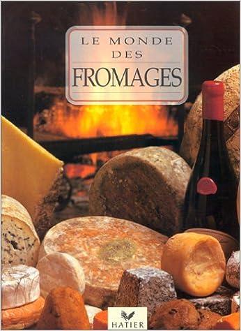 Livres gratuits en ligne Le Monde des fromages epub pdf