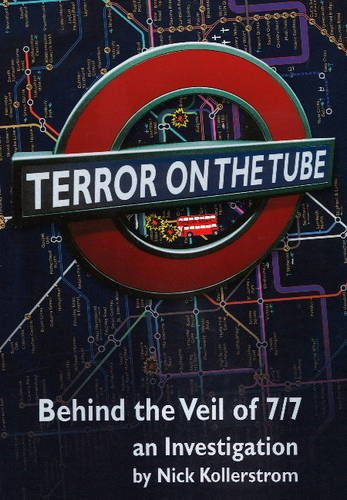Terror on the Tube: Behind the Veil of 7/7 - An Investigation, 3rd Edition ebook