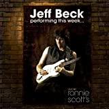 Performing This Week... Live At Ronnie Scott's by Jeff Beck (2008-11-24)