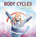 Body Cycles, Michael Ross, 076131976X