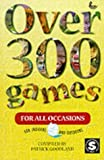 img - for Over 300 Games for All Occasions book / textbook / text book