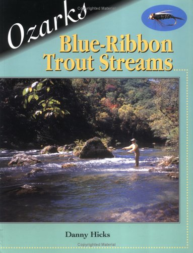 Ozark Blue-Ribbon Trout Streams