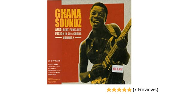 Various Artists - Ghana Soundz 2: Afro-Beat Funk & Fusion in