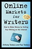 Online Markets for Writers, Anthony Tedesco and Paul Tedesco, 0805062262