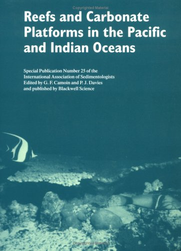 Reefs and Carbonate Platforms in the Pacific and Indian Oceans (Special Publication 25 of the IAS) (International Associ